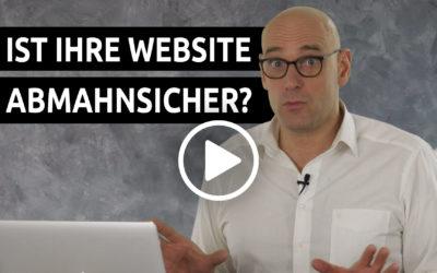 Ist Ihre Website abmahnsicher?