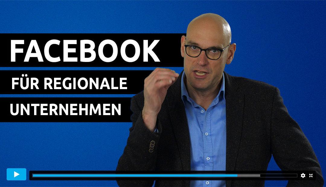 Facebook für regionale Unternehmen